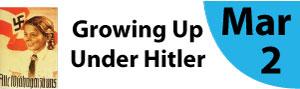 Growing Up Under Hitler