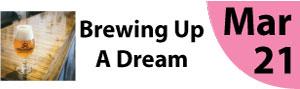 Brewing Up A Dream