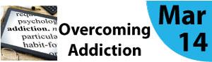 Overcoming Addiction