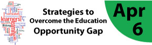 Strategies to Overcome the Education Opportunity Gap